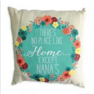There's No Place Like Home Except Nana's Pillow